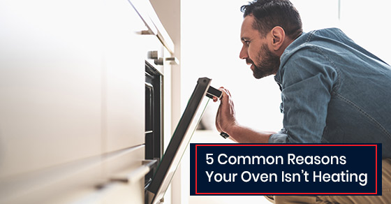 Why your oven isn't heating?